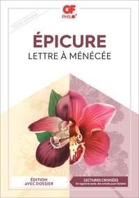 Epicure - Lettre à Ménécée.