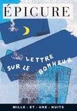 Epicure - Lettre sur le bonheur.