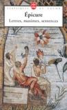 Epicure - Lettres, maximes, sentences.