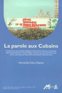 Hernando Calvo Ospina - Etudes Marxistes Hors-série : La parole aux cubains.