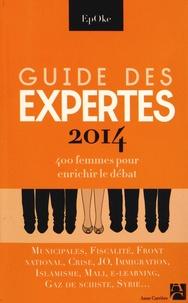EpOke - Guide des expertes 2014 - 400 femmes spécialistes pour enrichir le débat.