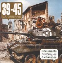 EPM - 39-45 La guerre - Documents historiques & chansons. 2 CD audio