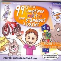 Frédérique Cettier - 99 comptines inédites pour s'amuser - Inclu le livret avec les paroles. 1 CD audio