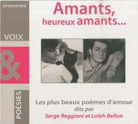 Serge Reggiani et Loleh Bellon - Amants, heureux amants.... 1 CD audio