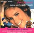 Anne Richard et Maryse Bonnet - Anne Richard raconte ses plus belles histoires. 1 CD audio