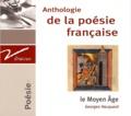 Georges Hacquard - Anthologie de la poésie française : le Moyen Age. 1 CD audio