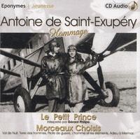 Christian de Tarlé - Antoine de Saint-Exupéry, hommage - Le Petit Prince ; Morceaux choisis et documents. 1 CD audio