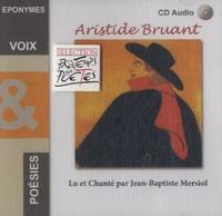 Aristide Bruant - Aristide Bruant. 1 CD audio