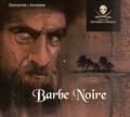 Julien Dassin - Barbe Noire. 1 CD audio