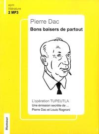 Pierre Dac - Bon baisers de partout - L'opération Tupeulta : une émission secrète de... Pierre Dac et Louis Rognoni. 2 CD audio MP3