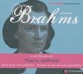 Thierry Geffrotin - Brahms - 2 CD audio.