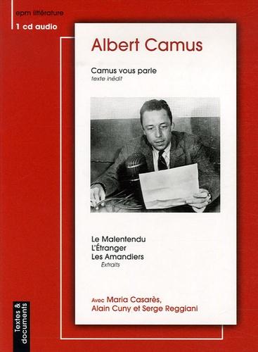 Albert Camus - Camus vous parle. 1 CD audio
