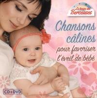 EPM - Chansons câlines pour favoriser l'éveil de bébé. 1 DVD + 1 CD audio