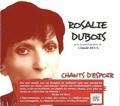 Rosalie Dubois - Chants d'espoir et de révolte. 2 CD audio