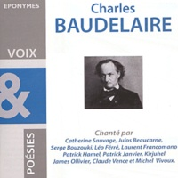 Charles Baudelaire - Charles Baudelaire. 1 CD audio