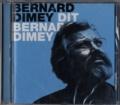 Bernard Dimey - Dit Bernard Dimey. 1 CD audio