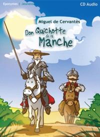 Miguel de Cervantès - Don Quichotte de la Manche.