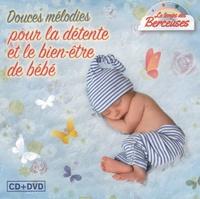 EPM - Douces mélodies pour la détente et le bien-être de bébé. 1 DVD + 1 CD audio