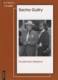 Sacha Guitry - Ecoutez bien Messieurs. 1 CD audio