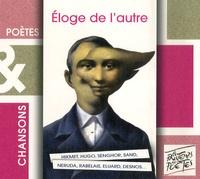 Nâzim Hikmet et Léopold Sédar Senghor - Eloge de l'autre. 1 CD audio