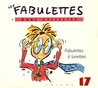 Anne Sylvestre - Fabulettes à lunettes. 1 CD audio