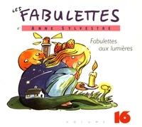 Anne Sylvestre - Fabulettes aux lumières. 1 CD audio