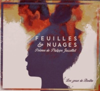 Philippe Jaccottet - Feuilles & nuages. 1 CD audio