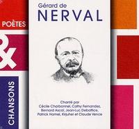 Cécile Charbonnel et Cathy Fernandez - Gérard de Nerval. 1 CD audio
