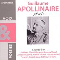 Guillaume Apollinaire - Guillaume Apollinaire - Alcools. 1 CD audio