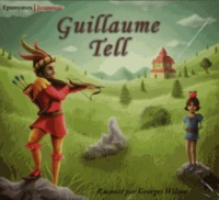 Georges Wilson - Guillaume Tell. 1 CD audio