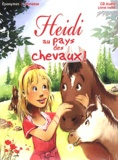 Les Dagobert - Heidi au pays des chevaux !. 1 CD audio