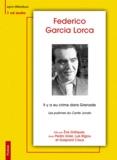 Federico Garcia Lorca - Il y a eu crime dans Grenade - Les poèmes du Cante Jondo. 1 CD audio