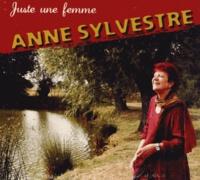 Anne Sylvestre - Juste une femme. 1 CD audio