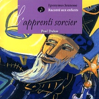Paul Dukas - L'apprenti sorcier. 1 CD audio