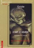Ovide - L'art d'aimer & Les Remèdes à l'amour. 1 CD audio