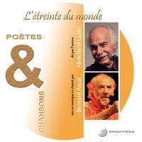 Abdellatif Laâbi - L'étreinte du monde. 1 CD audio