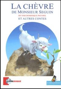 Alphonse Daudet - La chèvre de Monsieur Seguin et autres contes. 1 CD audio