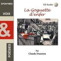 Claude Duneton - La Goguette d'enfer. 1 CD audio