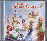 Académie du spectacle - La magie des dessins animés. 1 CD audio