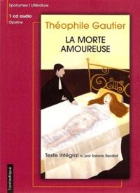 Théophile Gautier - La morte amoureuse. 1 CD audio