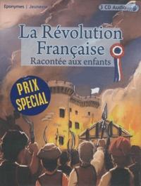 Francis Scaglia - La Révolution française racontée aux enfants. 3 CD audio