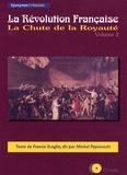 Francis Scaglia - La Révolution Française - Volume 2 La Chute de la Royauté CD Audio.