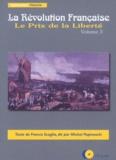 Francis Scaglia - La Révolution Française - Volume 3 Le Prix de la Liberté CD Audio.