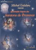 Francis Scaglia et F. Olivier Scaglia - La véritable histoire des santons de provence. 1 CD audio