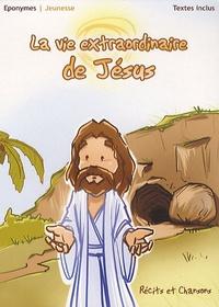 Patrick Jaymes et Pierre-Michel Gambarelli - La vie extraordinaire de Jésus - CD audio.