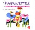 Anne Sylvestre - La ville aux enfants. 1 CD audio