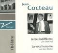Jean Cocteau - Le bel indifférent ; La voix humaine. 1 CD audio