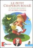 Charles Perrault - Le petit chaperon rouge et autres contes. 1 CD audio
