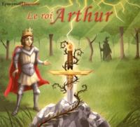 Emmanuelle Guillon - Le roi Arthur. 1 CD audio
