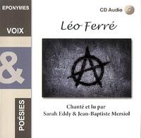 Sarah Eddy et Jean-Baptiste Mersiol - Léo Ferré. 1 CD audio